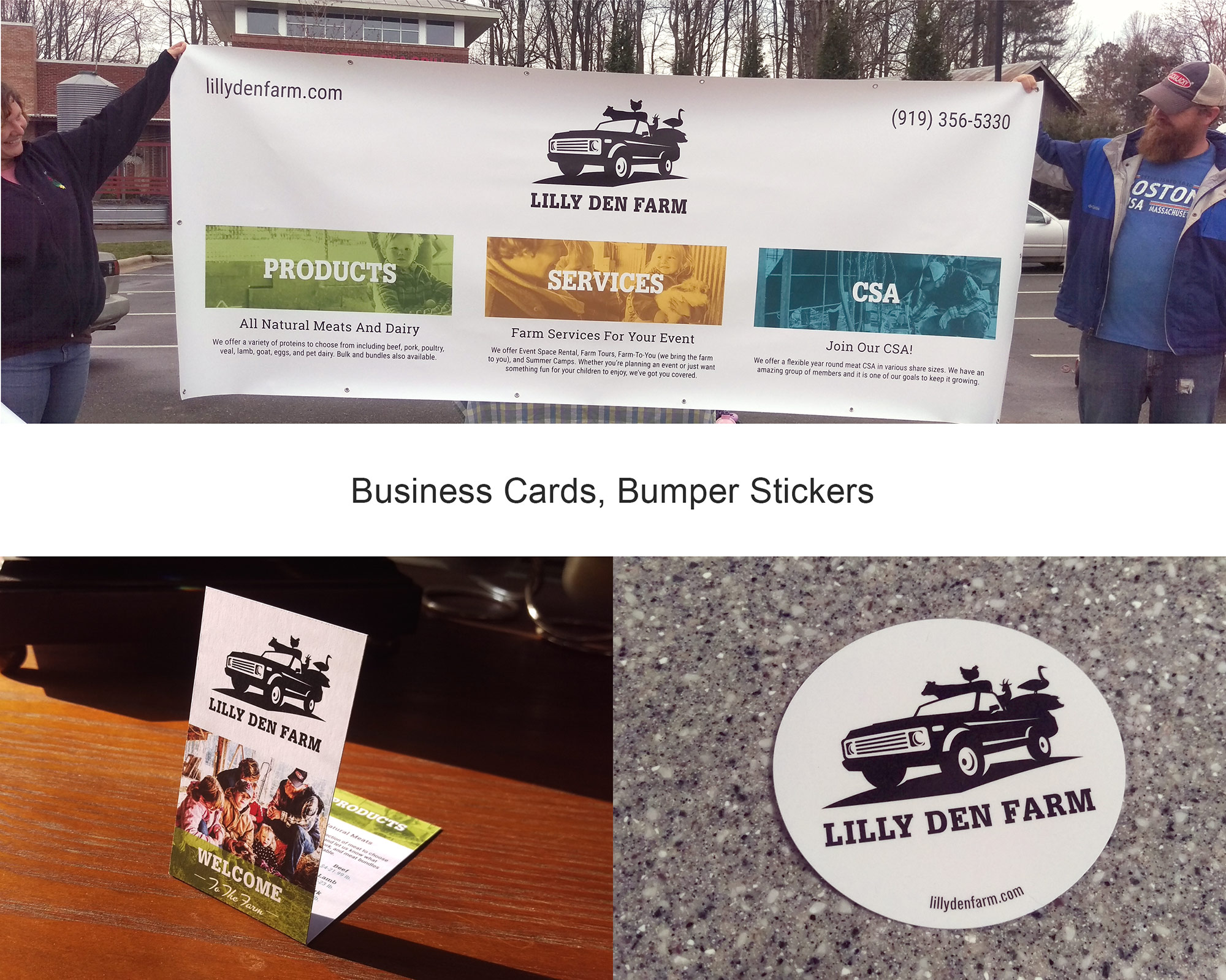 Lilly Den Farm vinyl tent banners, business cards, and bumper stickers