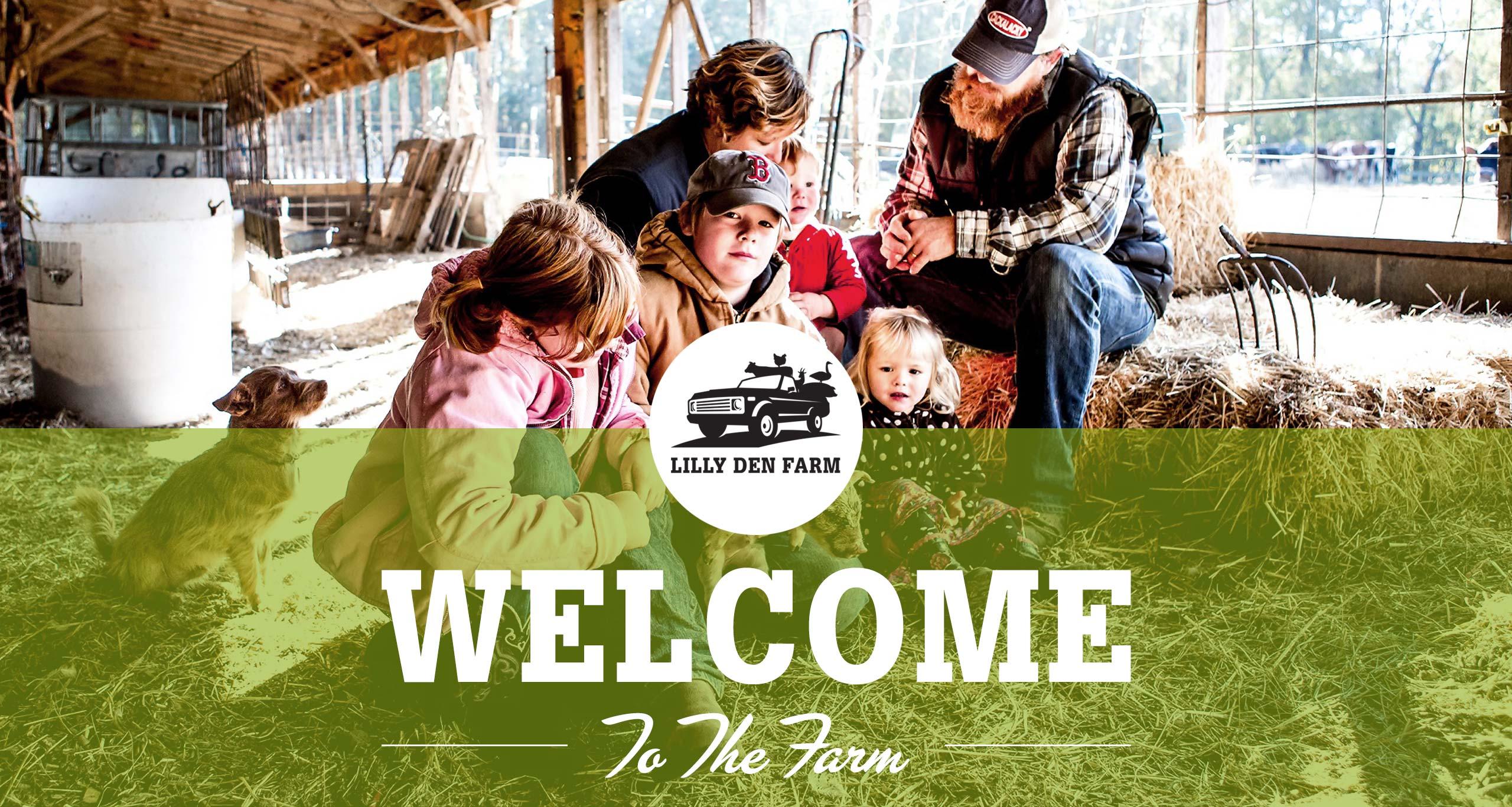 Lilly Den Farm - Withington family